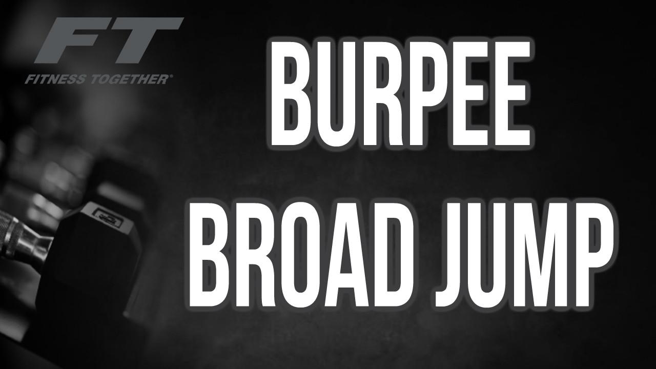 Burpee Broad Jumps