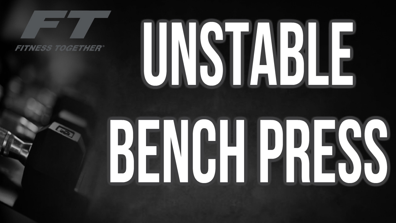 Unstable Bench Pressing